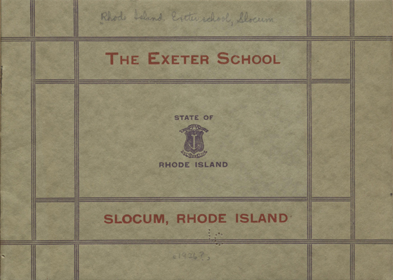 The Exeter School, Slocum, Rhode Island. Howard, R. I.: R. I. S. P. Printing Department, ca. 1924.