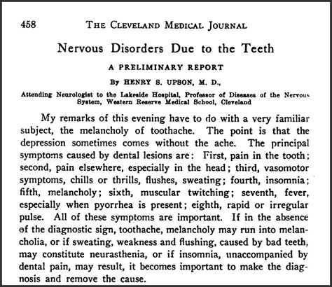 "Upson, Henry S. ""Nervous Disorders Due to the Teeth.""Cleveland Medical Journal, 1907"